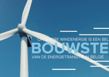 Offshore windenergie is een belangrijke bouwsteen van de energietransitie in België